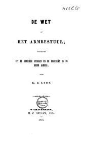 De Wet op het Armbestuur: toegelicht uit de officiële stukken en de discussiën in de beide Kamers