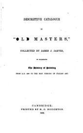 "Descriptive Catalogue of ""Old Masters,"""