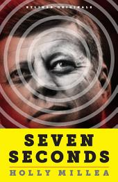 Seven Seconds: Memories of the JFK Assassination, the Tragedy That Changed America