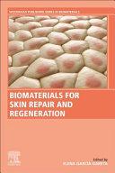 Biomaterials for Skin Repair and Regeneration