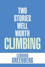 Two Stories Well Worth Climbing