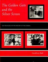 The Golden Gate and the Silver Screen PDF