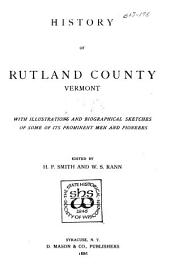 History of Rutland County, Vermont: With Illustrations and Biographical Sketches of Some of Its Prominent Men and Pioneers, Part 2