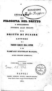 Intorno alla filosofia del diritto e singolarmente intorno alle origini del dritto di punire: 1: Prime lettere