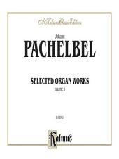 Selected Organ Works, Volume II: Organ - Method or Collection