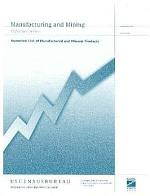 Manufacturing and Mining