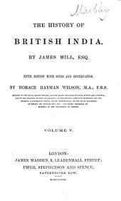 The History of British India: Volume 5