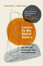 Letters To My Weird Sisters