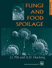 Fungi and Food Spoilage: Edition 2