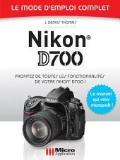 Nikon D700 Mode d'Emploi Complet