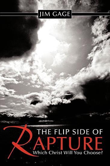 The Flip Side of Rapture PDF