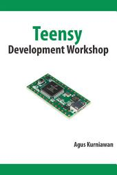 Teensy Development Workshop