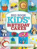 Big Book of Kids  Birthday Cakes PDF