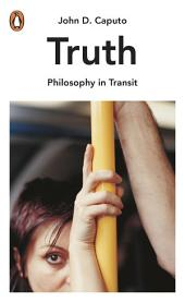 Truth: Philosophy in Transit