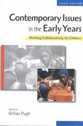 Contemporary Issues In The Early Years Book PDF