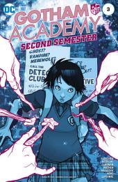Gotham Academy: Second Semester (2016-) #3