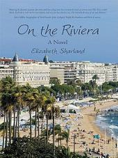 On the Riviera: A Novel