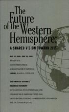 The Future of the Western Hemisphere  a Shared Vision Toward 2015 PDF