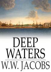 Deep Waters: The Entire Collection