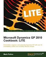 Microsoft Dynamics GP 2010 Cookbook