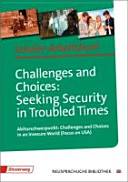 Challenges and choices  seeking security in troubled times   Abiturschwerpunkt  Challenges and choices in an insecure world  Focus on USA     Klassenstufe SII  Schulform GYM  PDF