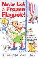 Never Lick a Frozen Flagpole!