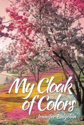 My Cloak Of Colors Book PDF