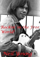 Rockin' in the Free World!: Neil Young