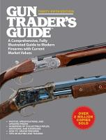 Gun Trader s Guide  Thirty Fifth Edition PDF