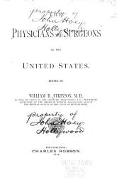 The Physicians And Surgeons Of The United States Book PDF