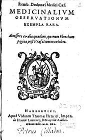 Remb. Dodonaei [...] medicinalium observationum exempla rara: accessere et alia quaedam