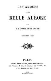Les amours de la belle Aurore: Volume2