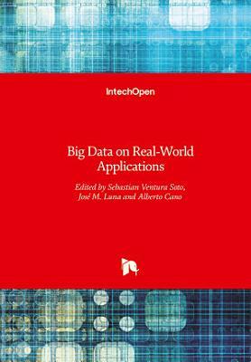 Big Data on Real-World Applications