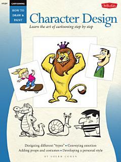 Cartooning  Character Design Book