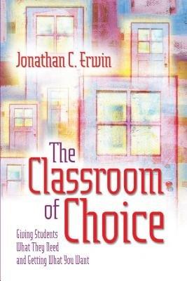 The Classroom of Choice