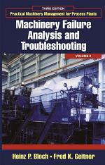 Practical Machinery Management for Process Plants: Volume 2