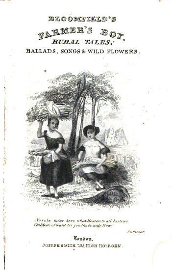 Bloomfield s Farmer s Boy  Rural Tales  Ballads  Songs   Wild Flowers PDF