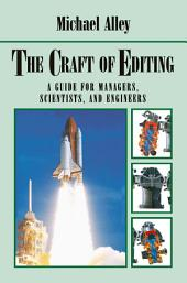 The Craft of Editing: A Guide for Managers, Scientists, and Engineers
