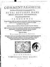 Commentariorum in sublimis philosophi & incomparabilis viri Petri Severini Dani ideam medicinæ philosophicæ, propediem proditurorum prodromus. ... Opera & studio Willielmi Davissoni, nobilis Scoti; ...