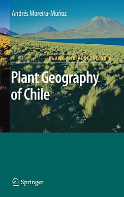 Plant Geography of Chile PDF