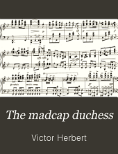 The madcap duchess: a comic opera in two acts