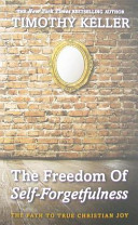 Freedom of Self Forgetfulness