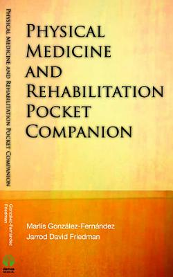Physical Medicine & Rehabilitation Pocket Companion