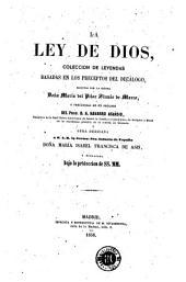 La Ley de Dios: coleccion de leyendas basadas en los preceptos del decálogo