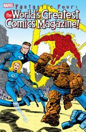 Fantastic Four: The World's Greatest Comics Magazine