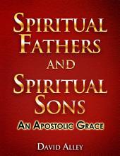 Spiritual Fathers and Spiritual Sons
