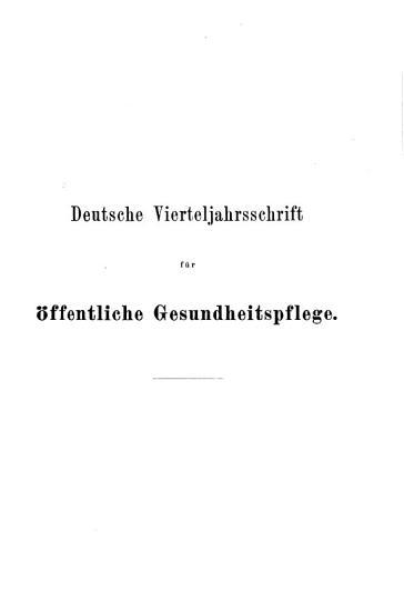 Deutsche Vierteljahrsschrift fuer oeffentliche Gesundheitspflege PDF