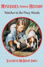 Watcher in the Piney Woods