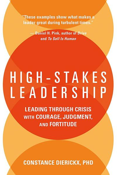Download High Stakes Leadership Book