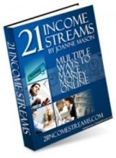 21 Income Streams: Multiple Ways To Make Money Online